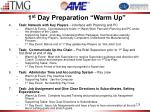 1 st day preparation warm up1