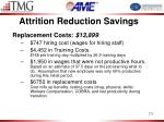 attrition reduction savings