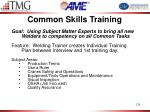 common skills training