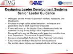 designing leader development systems senior leader guidance