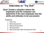 interview or try out