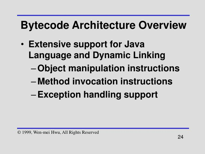 Bytecode Architecture Overview