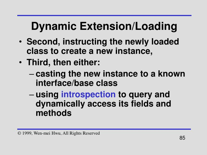 Dynamic Extension/Loading