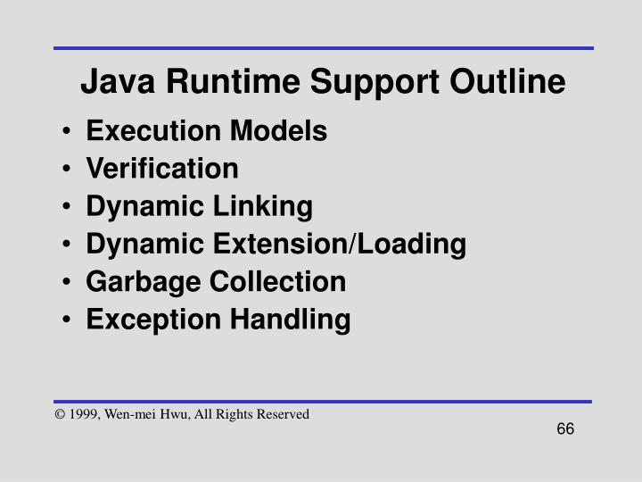 Java Runtime Support Outline
