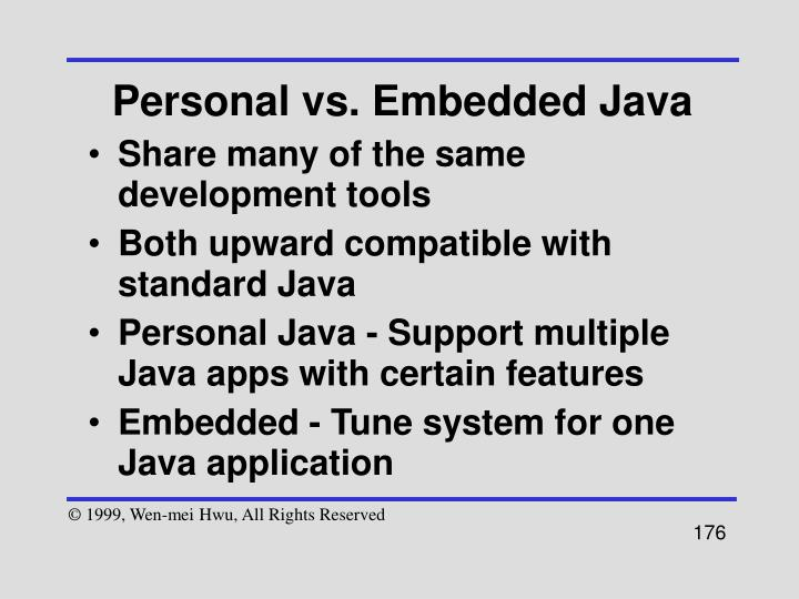 Personal vs. Embedded Java