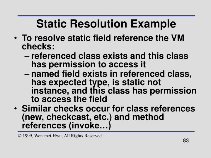 Static Resolution Example