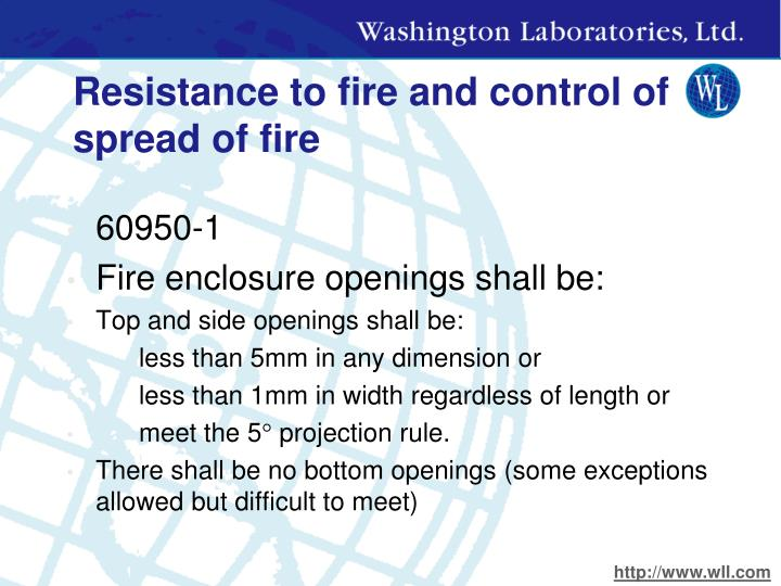 Resistance to fire and control of spread of fire