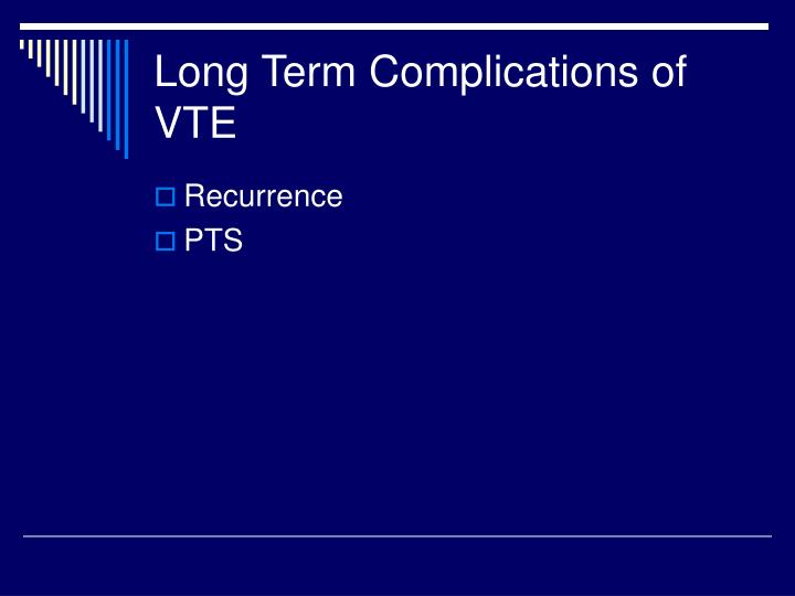 Long Term Complications of VTE