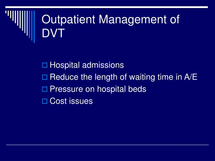 Outpatient Management of DVT