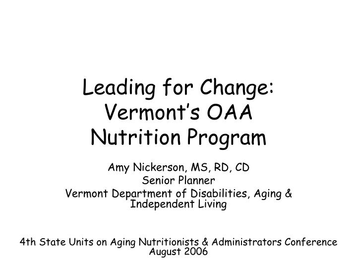 Leading for change vermont s oaa nutrition program