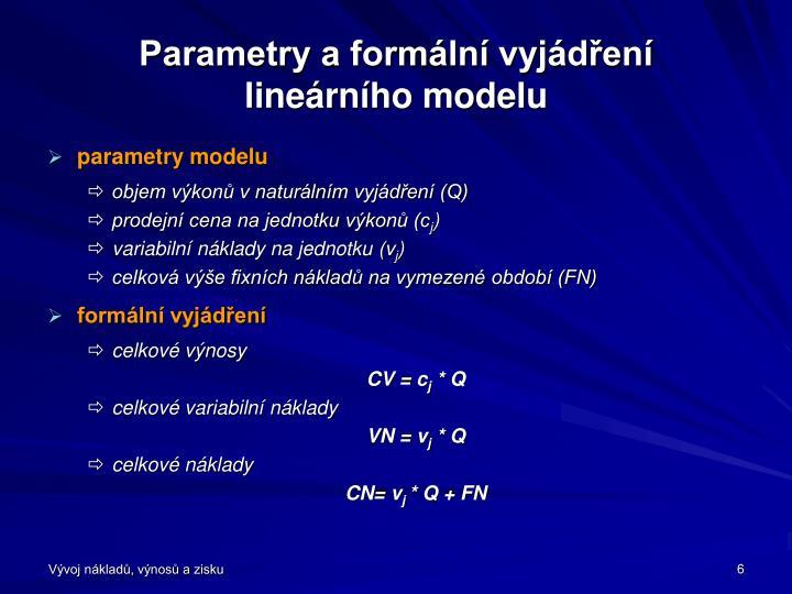 Parametry a formální vyjádření