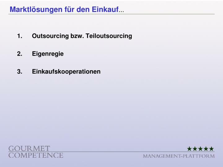 Outsourcing bzw. Teiloutsourcing