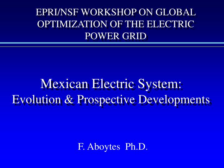 mexican electric system evolution prospective developments