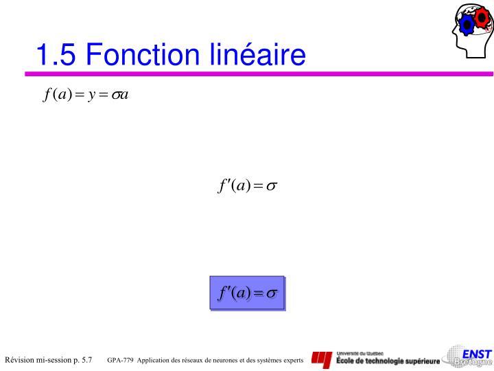 1.5 Fonction linéaire