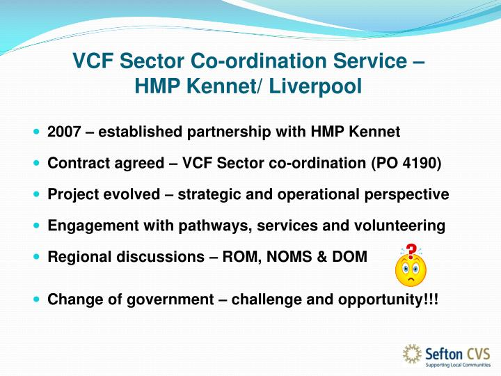 Vcf sector co ordination service hmp kennet liverpool