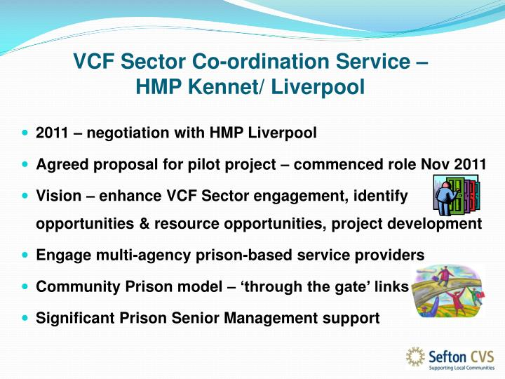 Vcf sector co ordination service hmp kennet liverpool1