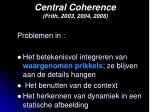 central coherence frith 2003 2004 2006