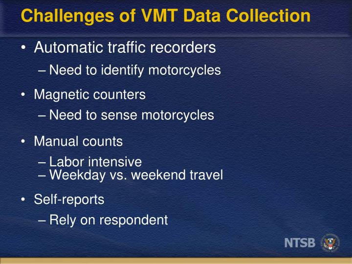 Challenges of VMT Data Collection