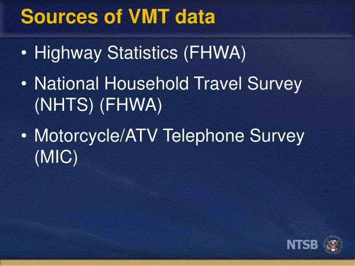 Sources of VMT data