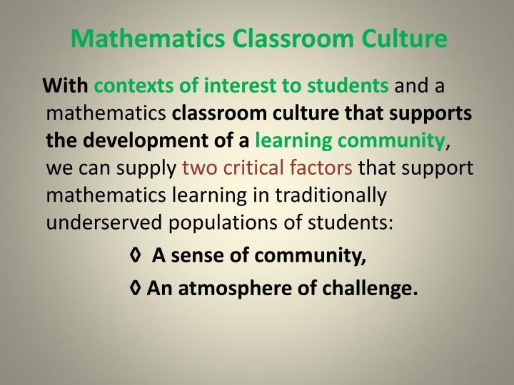 Mathematics Classroom Culture
