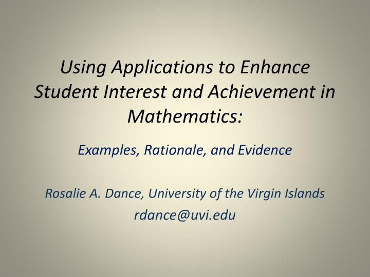 Using applications to enhance student interest and achievement in mathematics