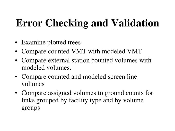 Error Checking and Validation