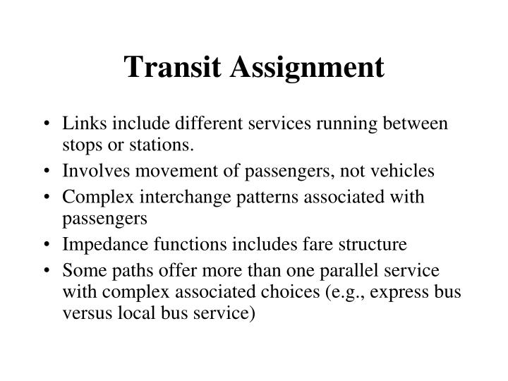 Transit Assignment