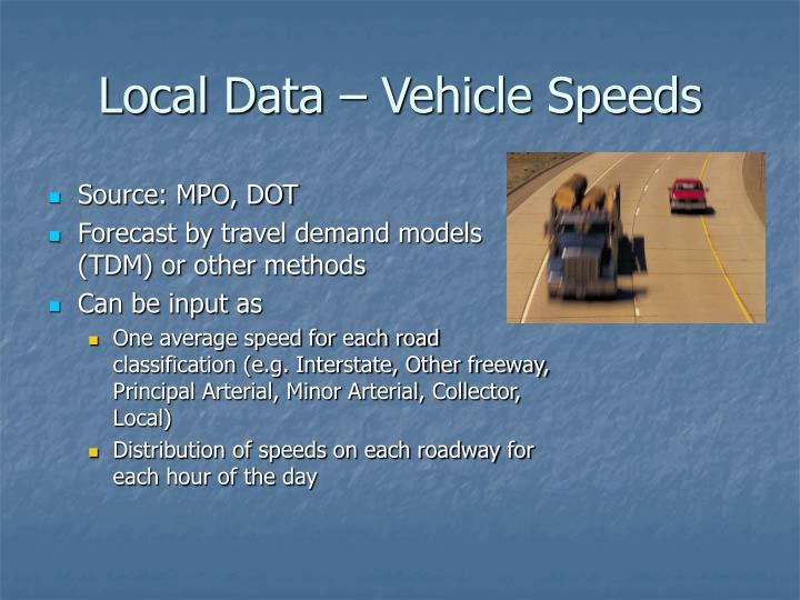 Local Data – Vehicle Speeds