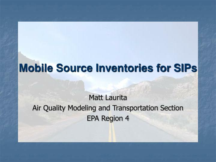 Mobile source inventories for sips
