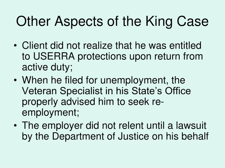 Other Aspects of the King Case