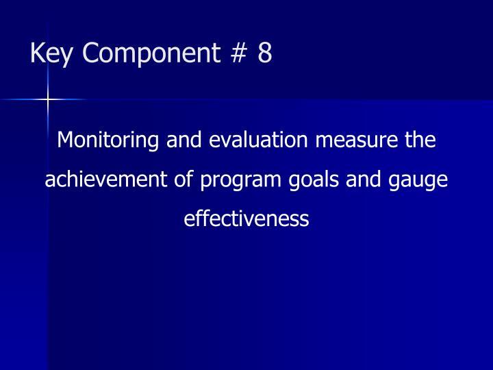 Key Component # 8