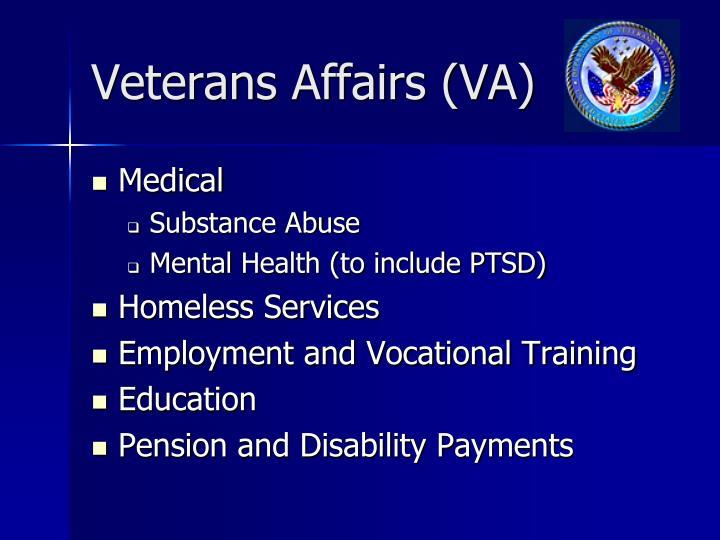 Veterans Affairs (VA)