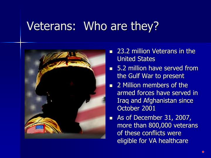 Veterans who are they