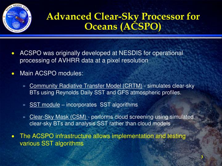 Advanced clear sky processor for oceans acspo