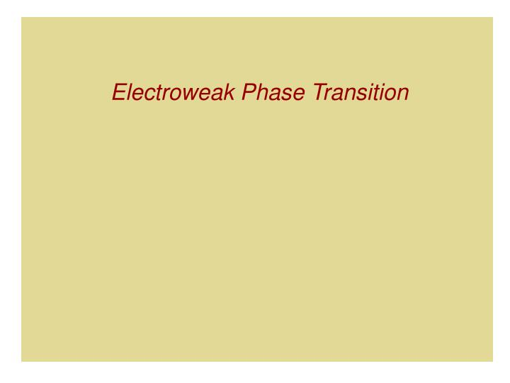 Electroweak Phase Transition