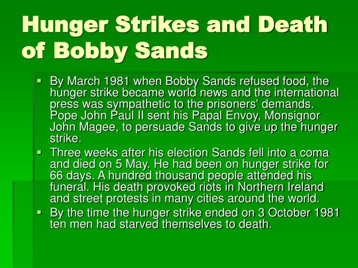 Hunger Strikes and Death of Bobby Sands