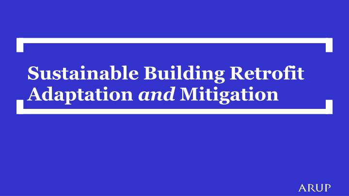 Sustainable Building Retrofit