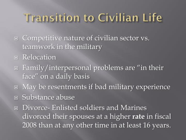Transition to Civilian Life