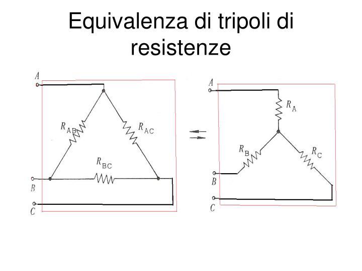 Equivalenza di tripoli di resistenze