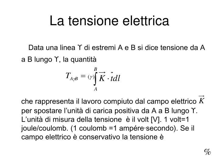 La tensione elettrica