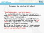 engaging the middle and the local