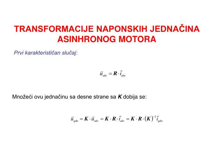 TRANSFORMACIJE NAPONSKIH JEDNAČINA