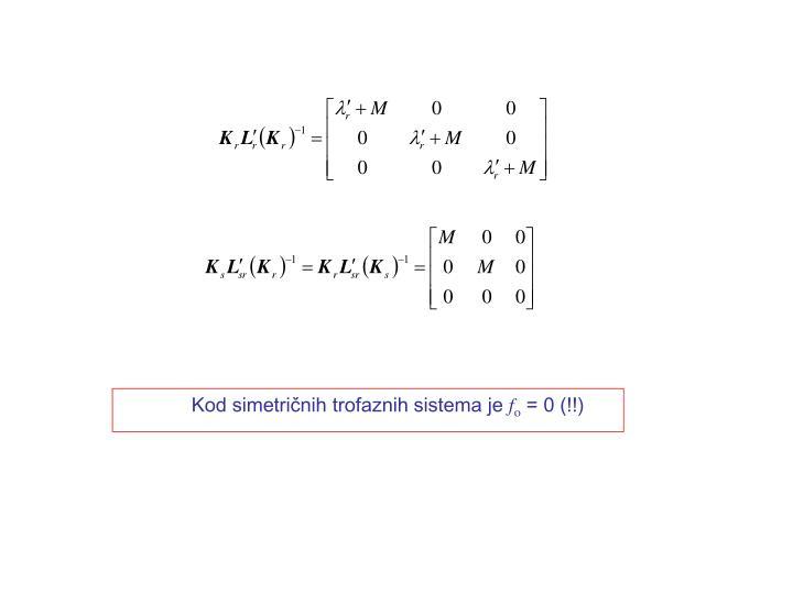 Kod simetričnih trofaznih sistema je