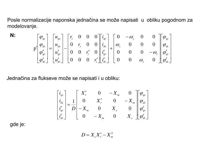 Posle normalizacije naponska jednačina se može napisati  u  obliku pogodnom za modelovanje.