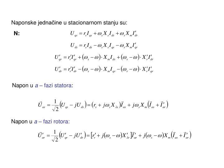 Naponske jednačine u stacionarnom stanju su: