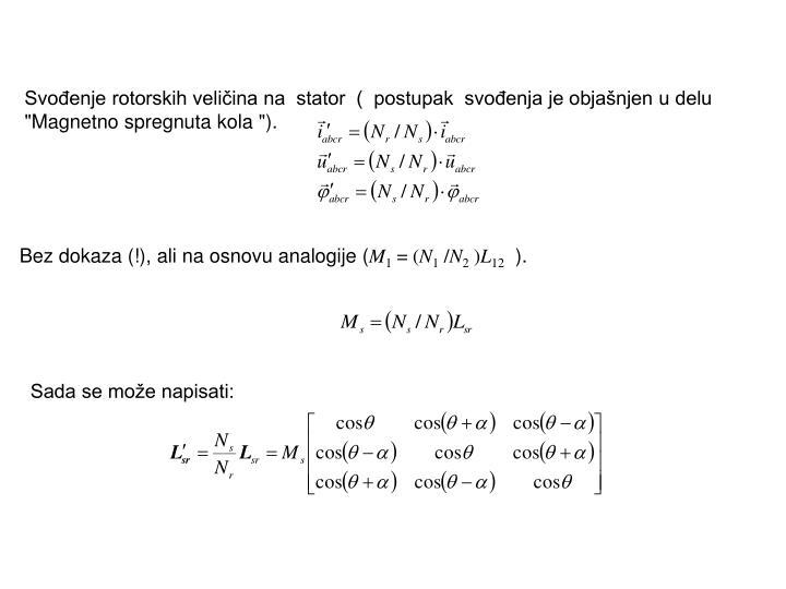 Svođenje rotorskih veličina na  stator  (  postupak  svođenja je objašnjen u delu
