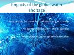 impacts of the global water shortage
