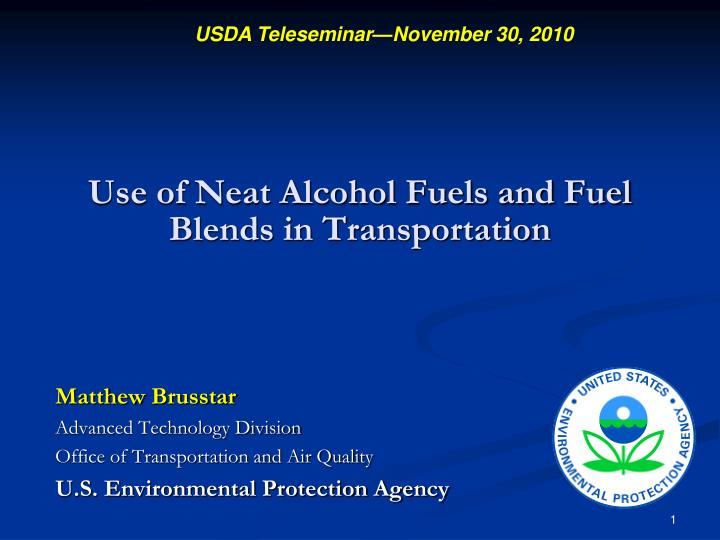 use of neat alcohol fuels and fuel blends in transportation n.