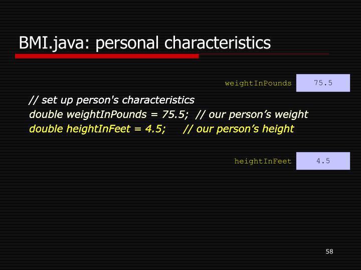 BMI.java: personal characteristics