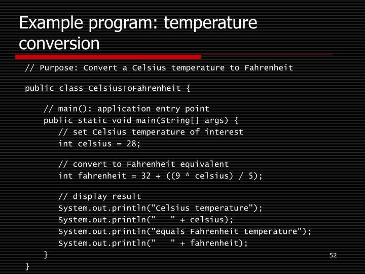 Example program: temperature conversion